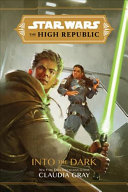 Star Wars: The High Republic: Into the Dark
