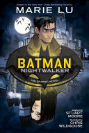 Batman: Nightwalker: The Graphic Novel