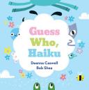 Guess Who, Haiku