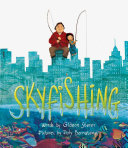 Skyfishing: A Grand Tale with Grandpa