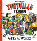 Tinyville Town Gets To Work