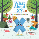 What About X? An Alphabet Adventure