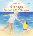 Grandpa Across the Ocean
