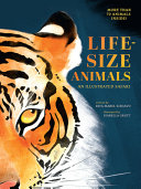 Life-Size Animals: An Illustrated Safari