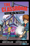The Classroom: Trick Out My School!