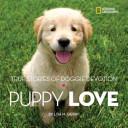 Puppy Love: True Stories of Doggy Devotion
