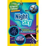 Night Sky: Find Adventure! Go Outside! Have Fun! Be a Backyard Stargazer!