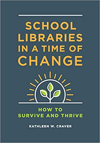 School Libraries in a Time of Change: How To Survive and Thrive