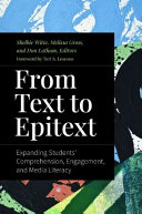 From Text to Epitext: Expanding Students' Comprehension, Engagement, and Media Literacy