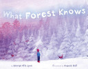 What Forest Knows