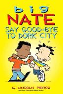 Say Good-bye to Dork City