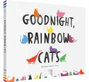 Goodnight, Rainbow Cats