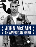 John McCain: An American Hero