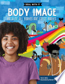 Body Image: Because All Bodies Are Great Bodies