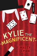Kylie the Magnificent