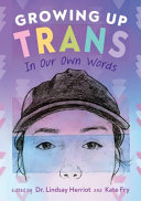 Growing Up Trans: In Our Own Words