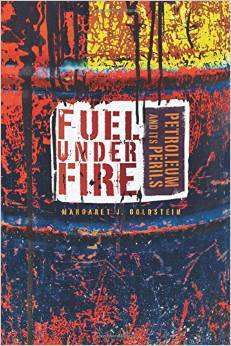 Fuel Under Fire: Petroleum and Its Perils