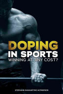 Doping in Sports: Winning at Any Cost?