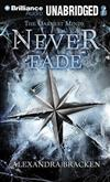 Never Fade: The Darkest Minds, Book 2