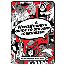 The NewsHound's Guide to Student Journalism