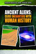 Ancient Aliens: Close Encounters with Human History