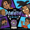 The Powwow Thief
