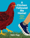 A Chicken Followed Me Home!: Questions and Answers About a Familiar Fowl!