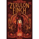 The Death and Life of Zebulon Finch: At the Edge of Empire