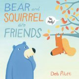 Bear and Squirrel Are Friends…Yes, Really!