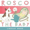 Rosco vs. the Baby