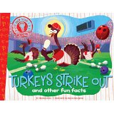 Turkeys Strike Out: And Other Fun Facts