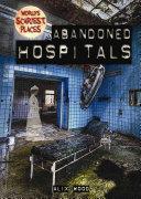 Abandoned Hospitals
