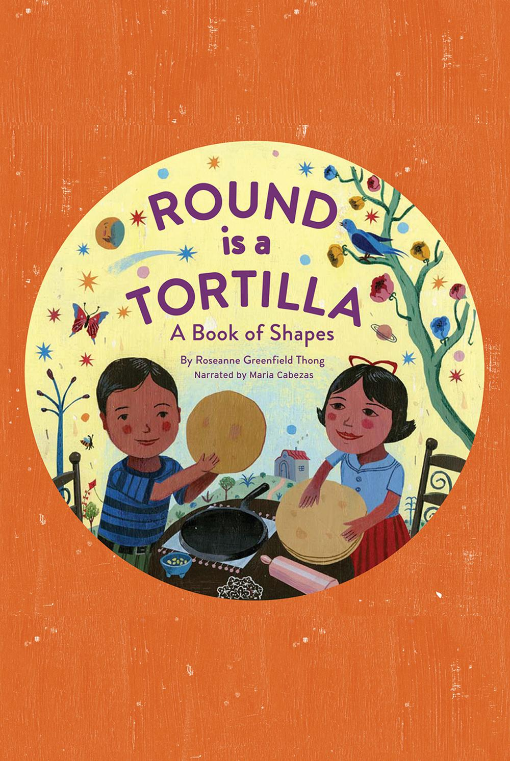 Round Is aTortilla: A Book of Shapes