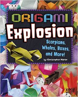 Origami Explosion: Scorpions, Whales, Boxes, and More!