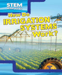 How Do Irrigation Systems Work?
