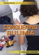 Conquering Bulimia