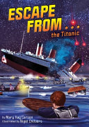 Escape from…the Titanic