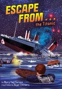 Escape from…the Titanic