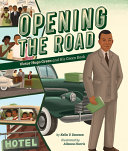 Opening the Road: Victor Hugo Green and His Green Book