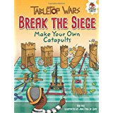 Break the Siege: Make Your Own Catapults