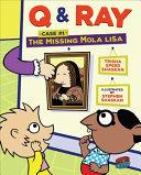 The Missing Mola Lisa