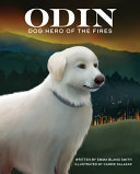 Odin, Dog Hero of the Fires
