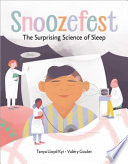 Snoozefest: The Surprising Science of Sleep