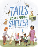 Tails from the Animal ­Shelter