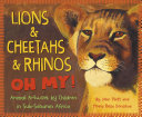 Lions & Cheetahs & Rhinos Oh My!: Animal Artwork by Children in Sub-Saharan Africa
