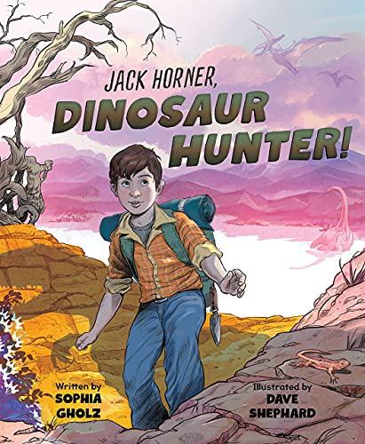 Jack Horner: Dinosaur Hunter