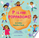 P Is for Poppadoms!: An Indian Alphabet Book