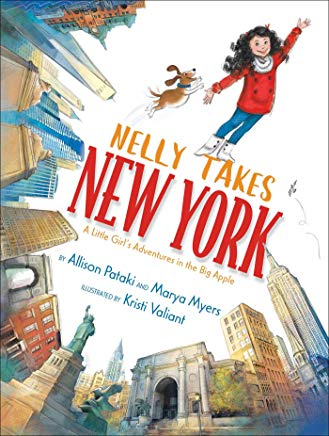 Nelly Takes New York: A Little Girl's Adventures in the Big Apple