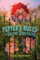 Pepper's Rules for Secret Sleuthing