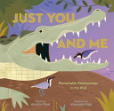 Just You and Me: Remarkable Relationships in the Wild